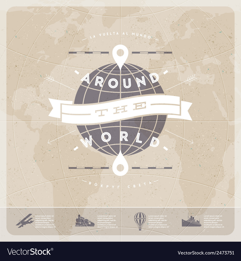 Around the world travel vintage type design vector | Price: 1 Credit (USD $1)