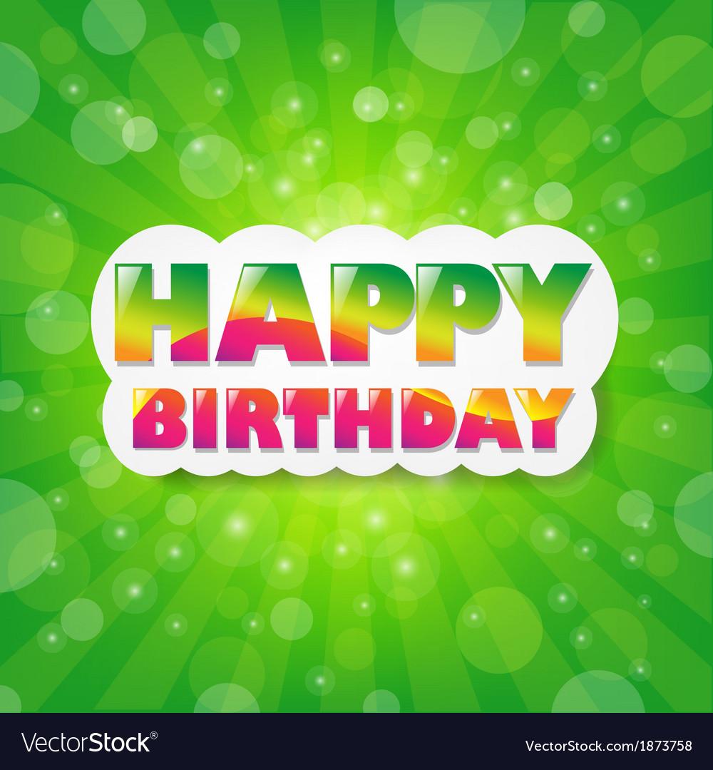 Birthday green sunburst background vector   Price: 1 Credit (USD $1)
