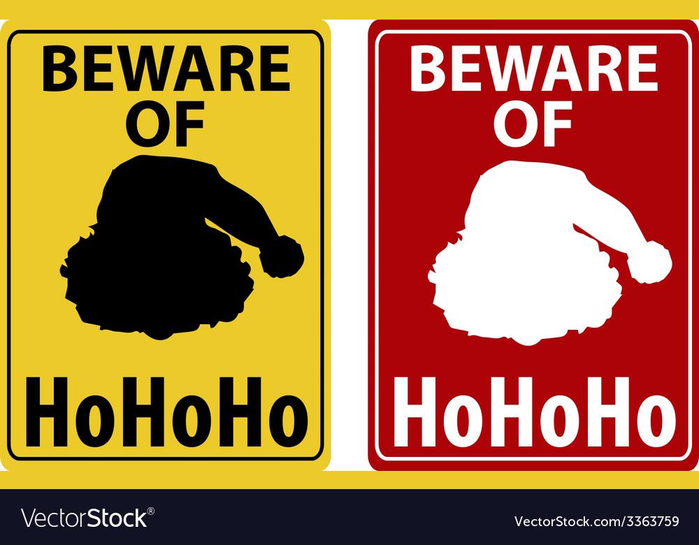 Beware of christmas icon vector | Price: 1 Credit (USD $1)