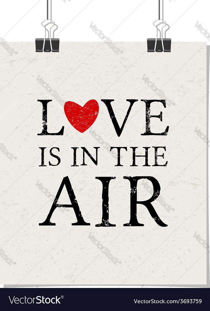 Love is in the air vintage poster with paper clips vector | Price: 1 Credit (USD $1)