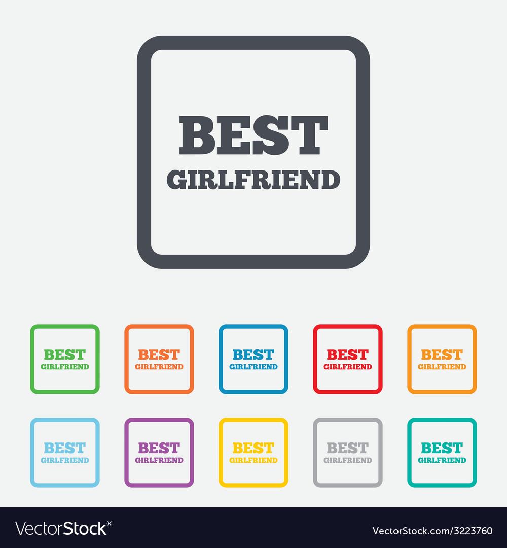 Best girlfriend sign icon award symbol vector   Price: 1 Credit (USD $1)