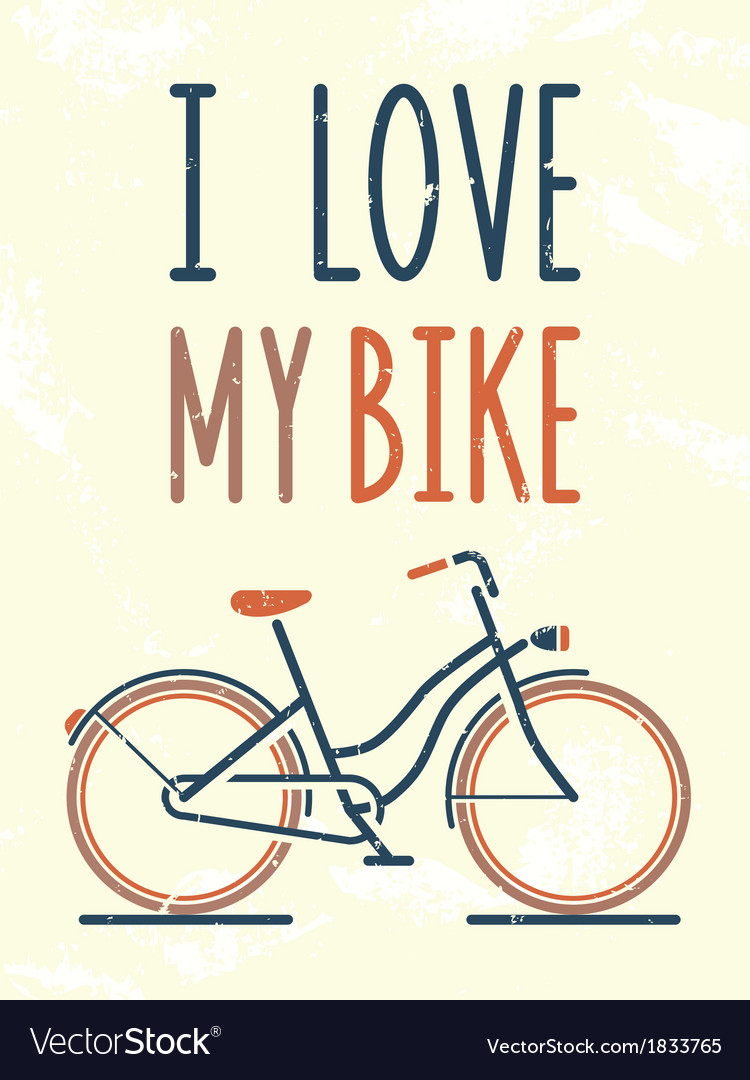 I love my bike vector | Price: 1 Credit (USD $1)
