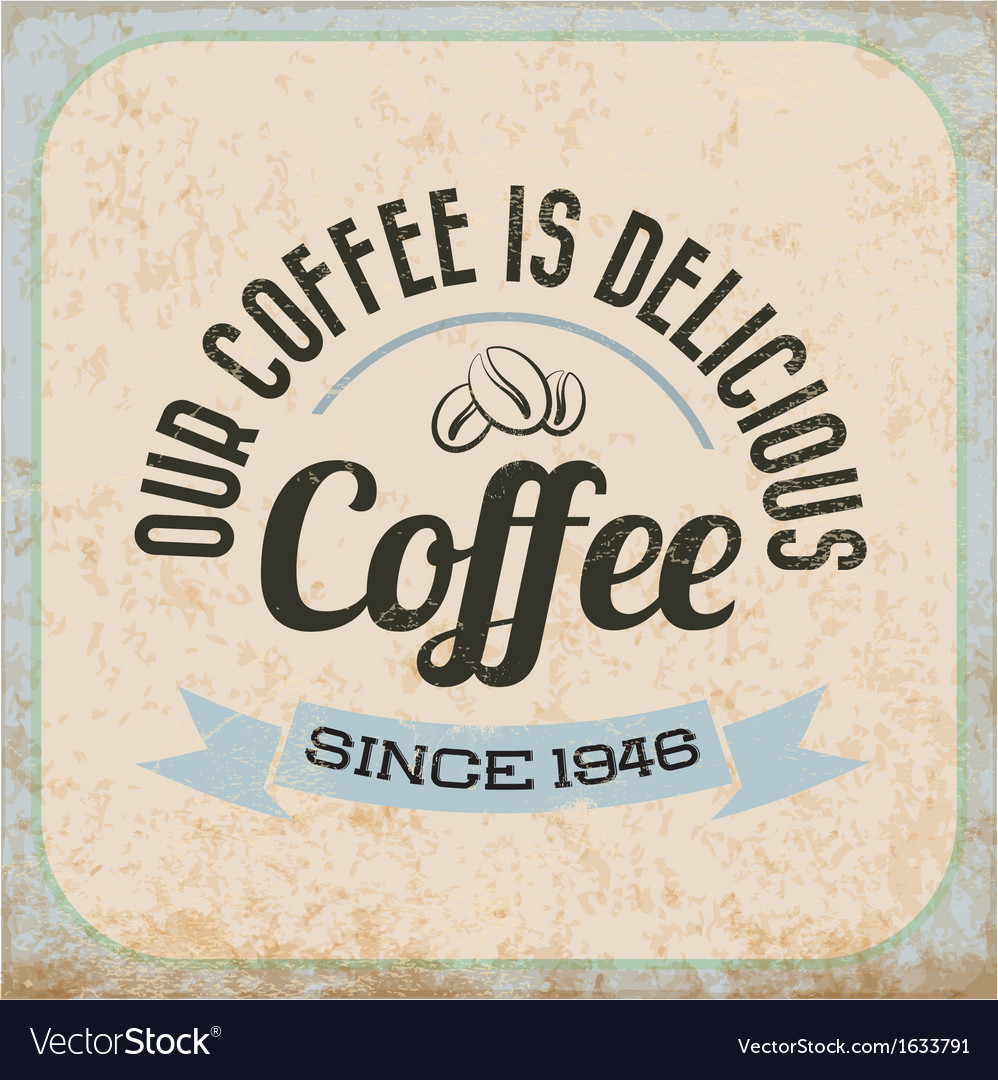 Retro vintage coffee tin sign with typography vector | Price: 1 Credit (USD $1)