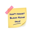 Black friday reminder message on yellow sticker vector
