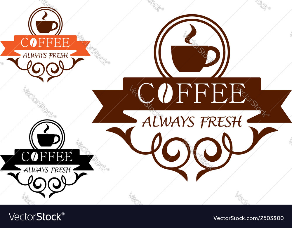 Coffee always fresh label vector | Price: 1 Credit (USD $1)