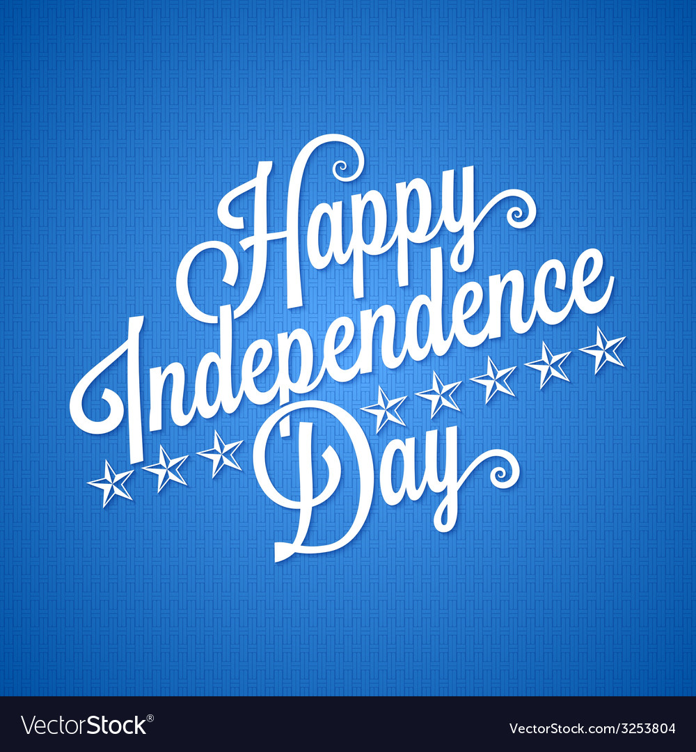 Independence day vintage lettering background vector | Price: 1 Credit (USD $1)