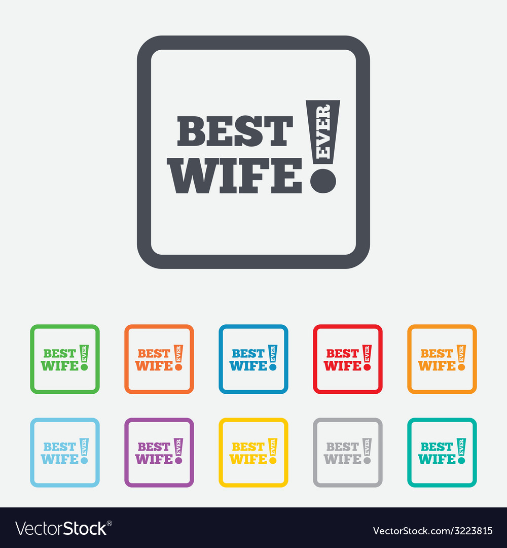 Best wife ever sign icon award symbol vector | Price: 1 Credit (USD $1)