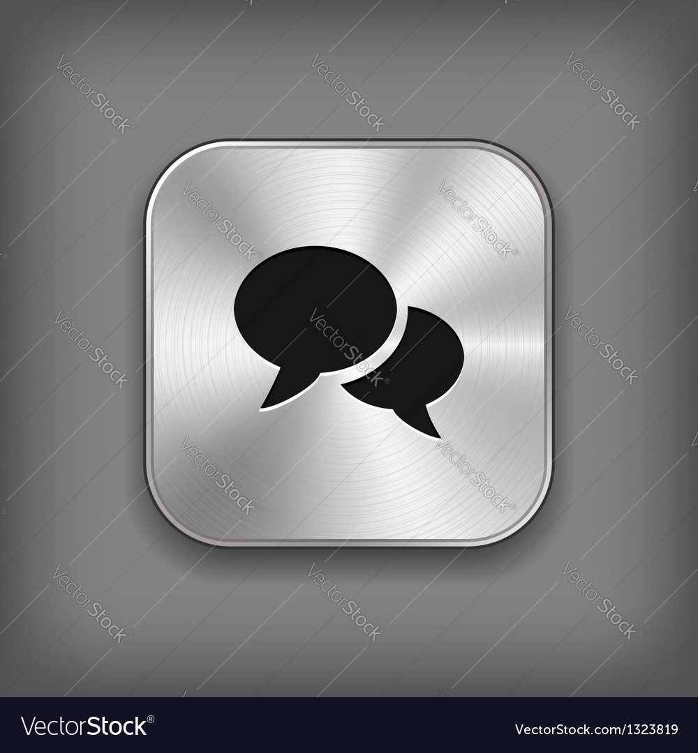 Speech icon - metal app button vector | Price: 1 Credit (USD $1)