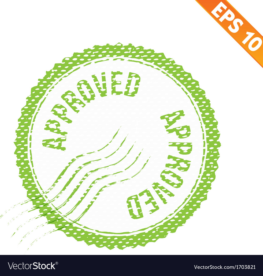 Rubber stamp approved - - eps10 vector | Price: 1 Credit (USD $1)
