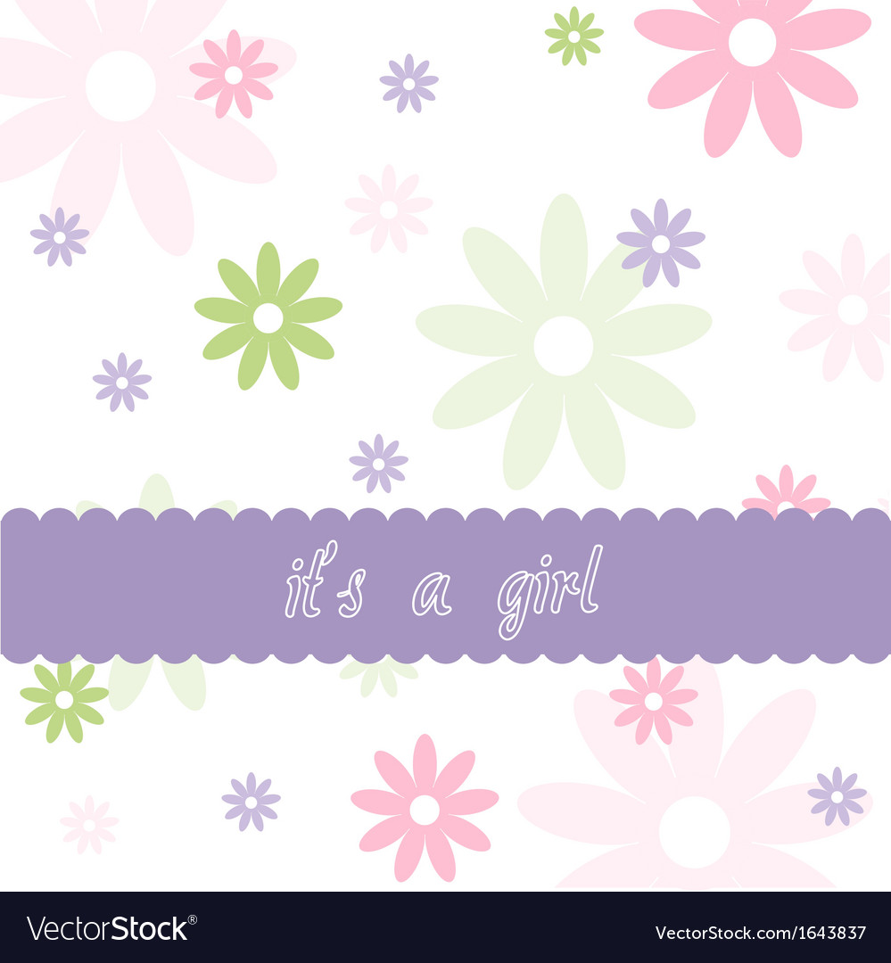 Floral pattern and baby girl arrival card vector | Price: 1 Credit (USD $1)