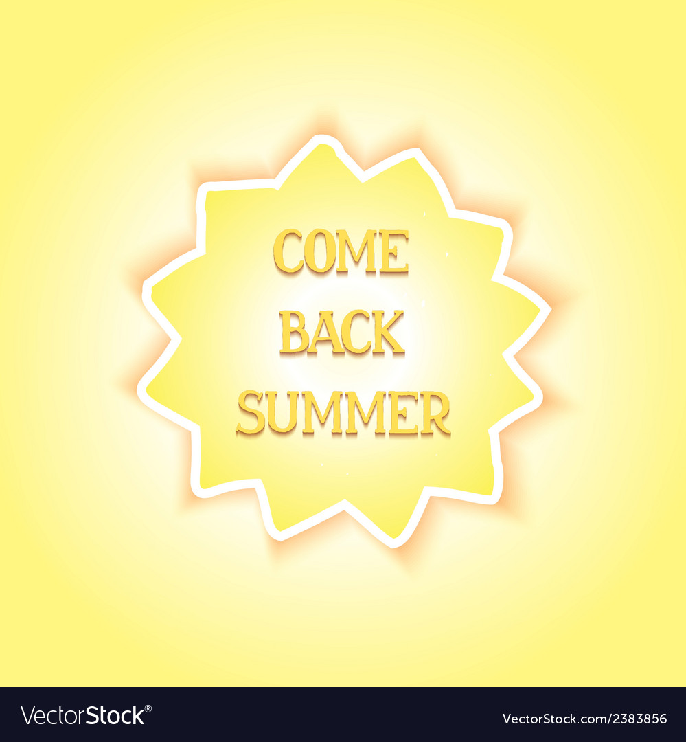 Come back summer vector | Price: 1 Credit (USD $1)