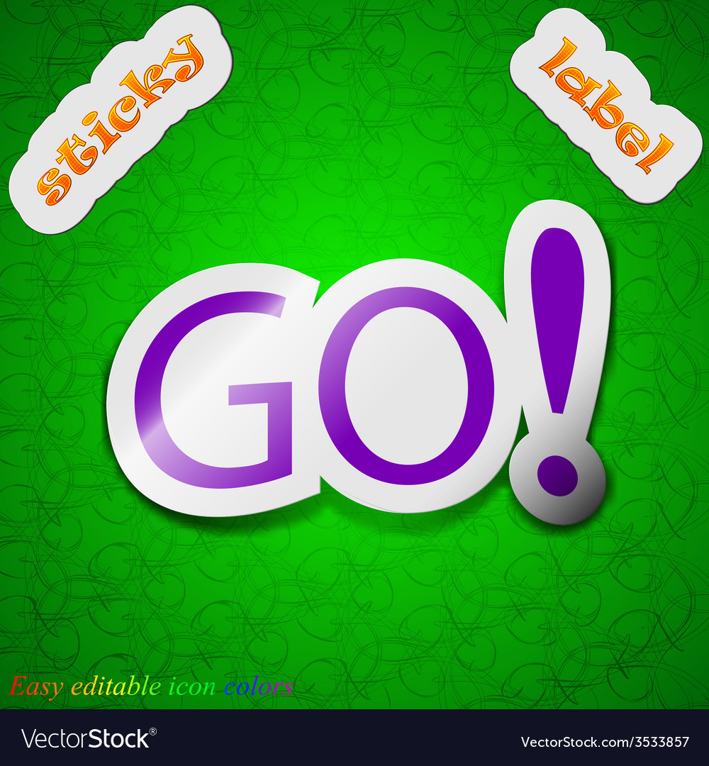 Go icon sign symbol chic colored sticky label on vector | Price: 1 Credit (USD $1)