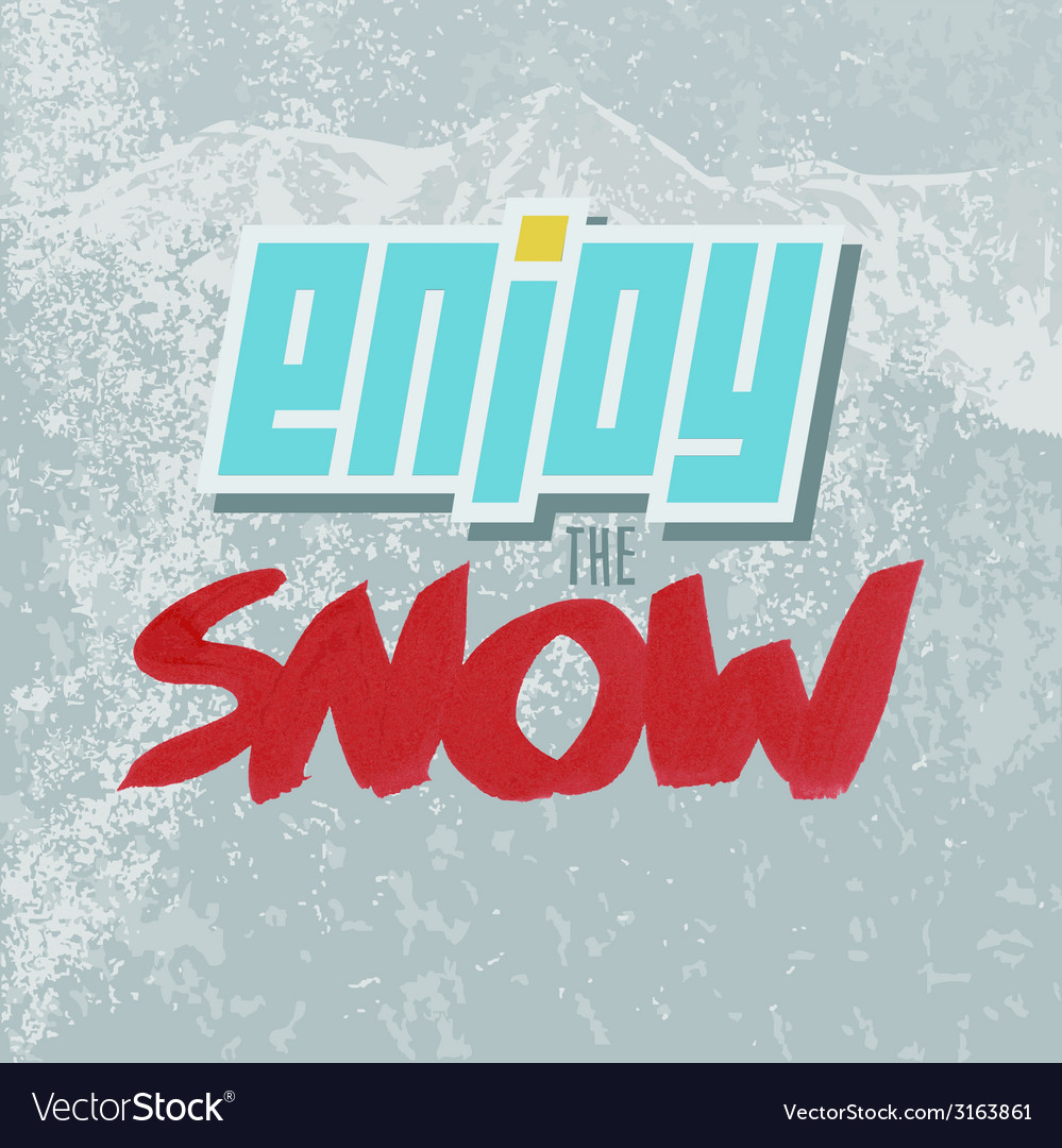 Positive lettering enjoy the snow red and blue vector | Price: 1 Credit (USD $1)