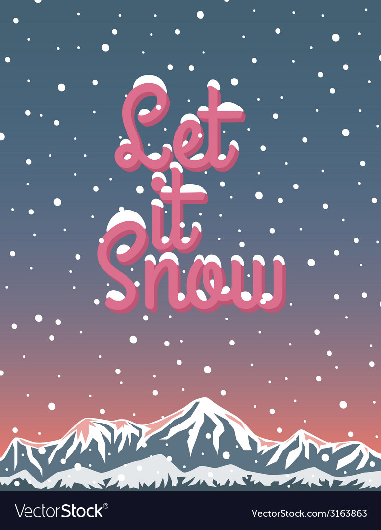 Let it snow winter lettering vector | Price: 1 Credit (USD $1)
