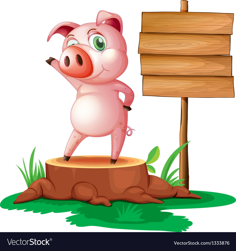 A pig above a stump near the empty signage vector | Price: 1 Credit (USD $1)
