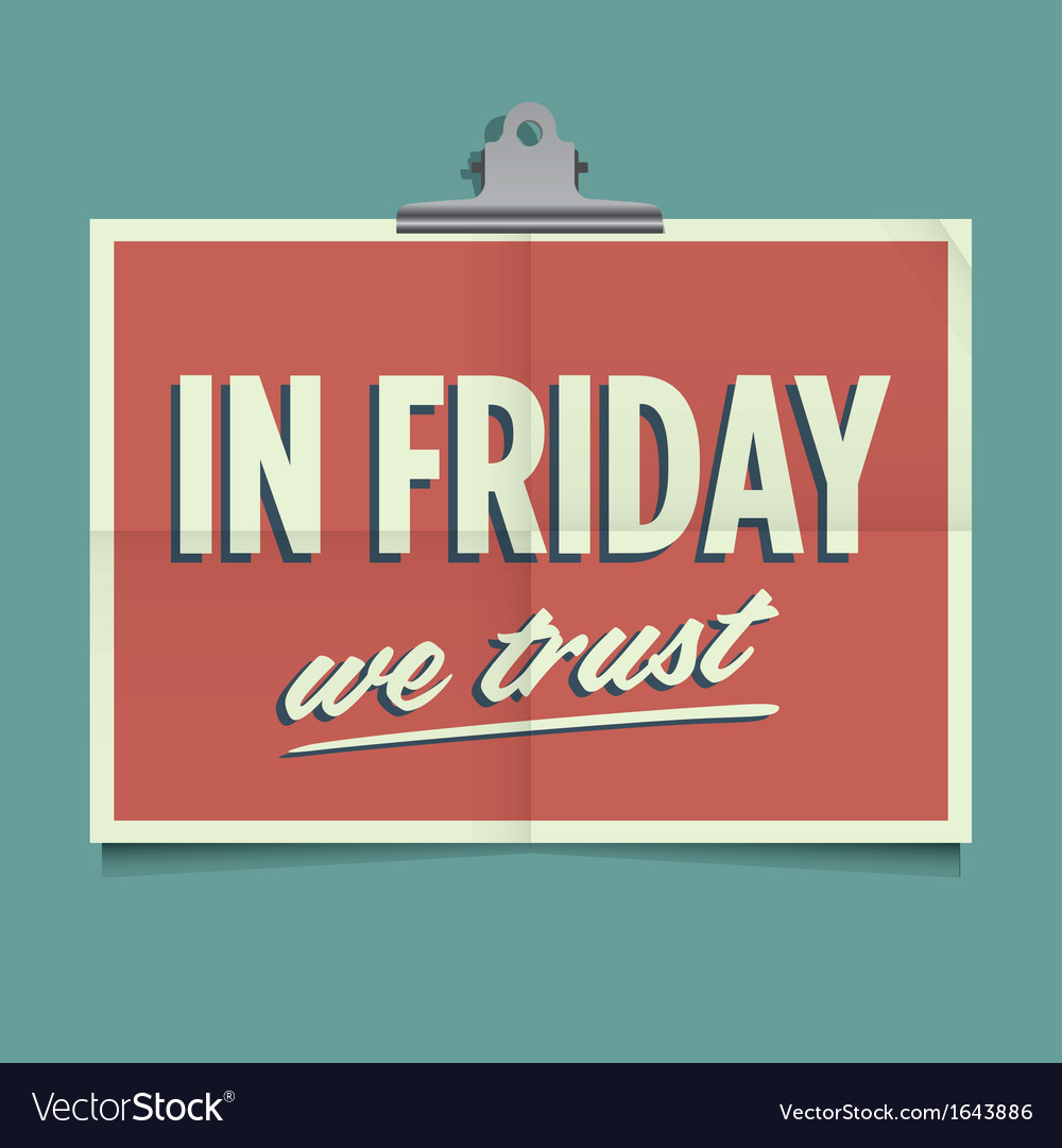 In friday we trust vector | Price: 1 Credit (USD $1)