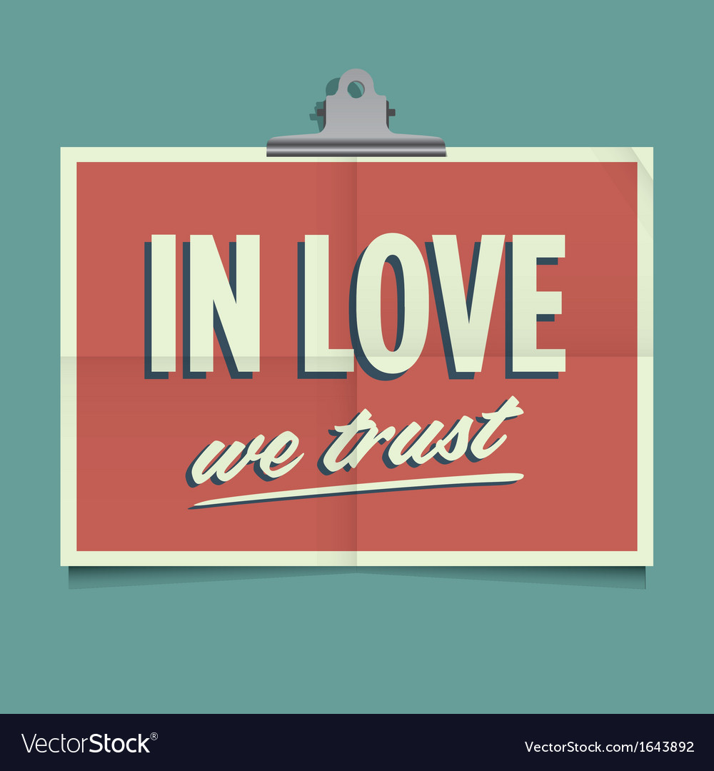 In love we trust vector | Price: 1 Credit (USD $1)