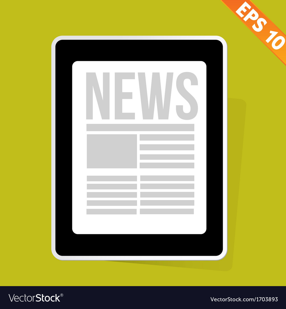 News on tablet - - eps10 vector | Price: 1 Credit (USD $1)