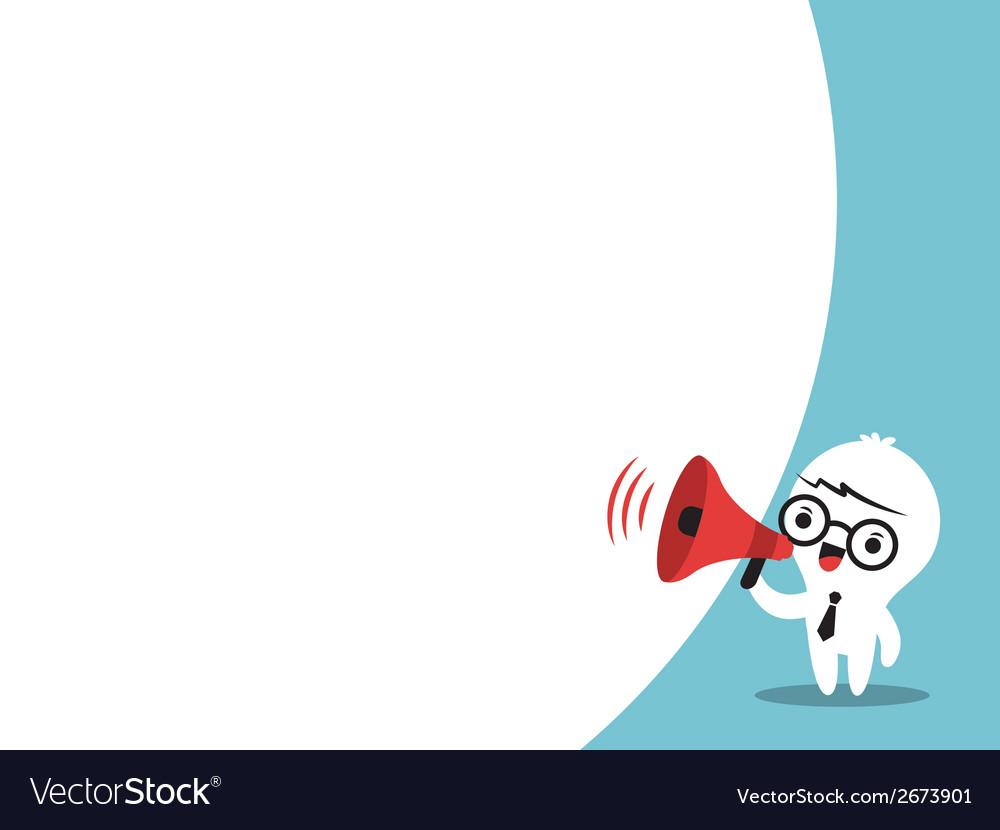 Business man cartoon on megaphone bubble speech vector | Price: 1 Credit (USD $1)