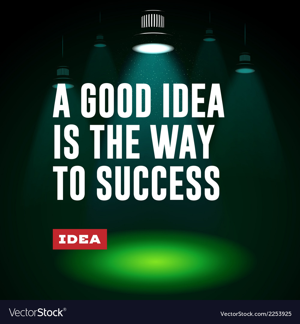 Idea concept a good idea is the way to success vector | Price: 1 Credit (USD $1)