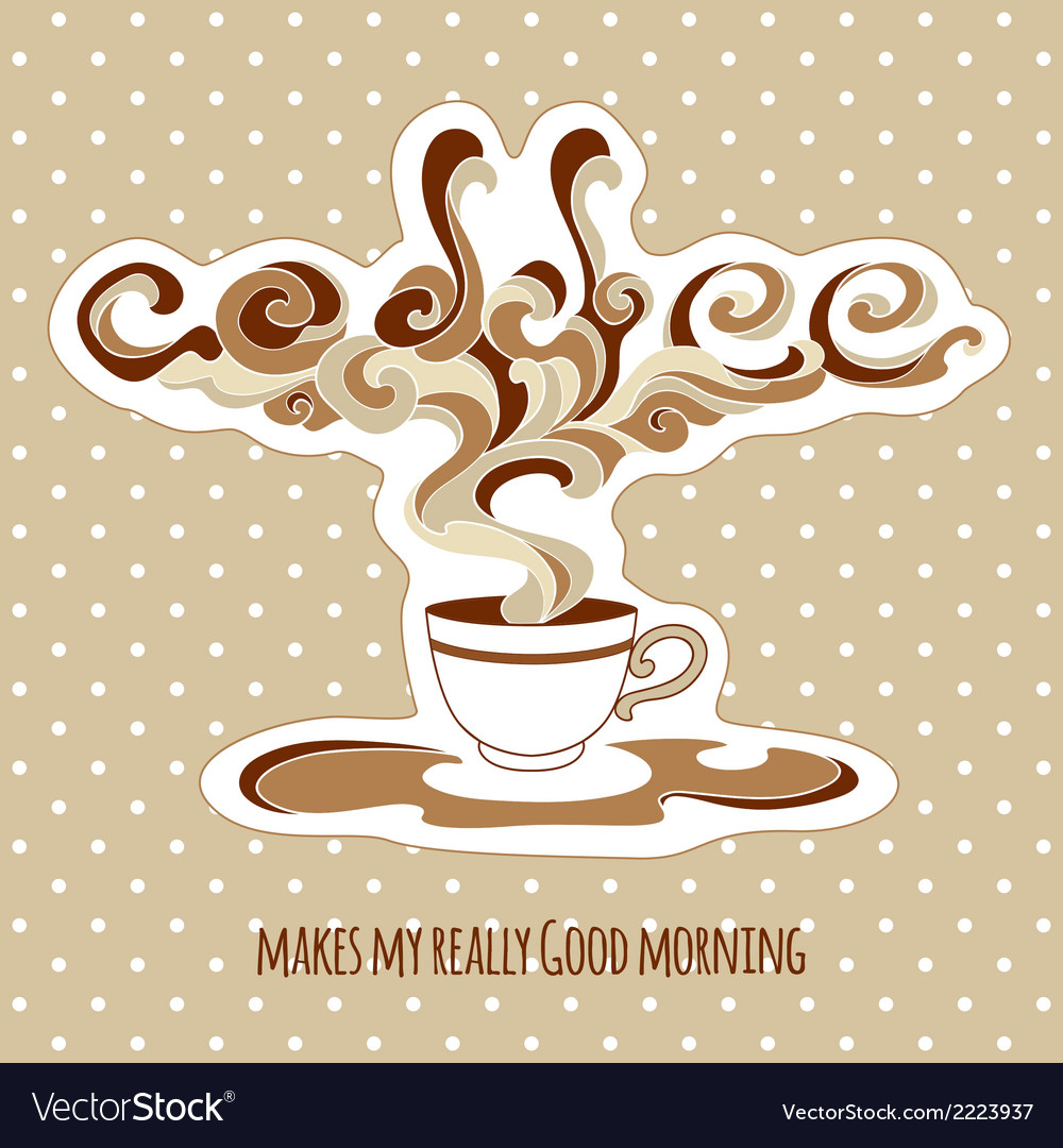 Vintage cup of coffee with ornate steam and title vector | Price: 1 Credit (USD $1)