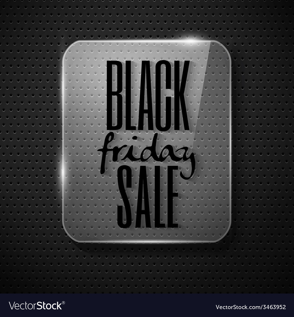 Black friday announcement in glass frame on techno vector | Price: 1 Credit (USD $1)