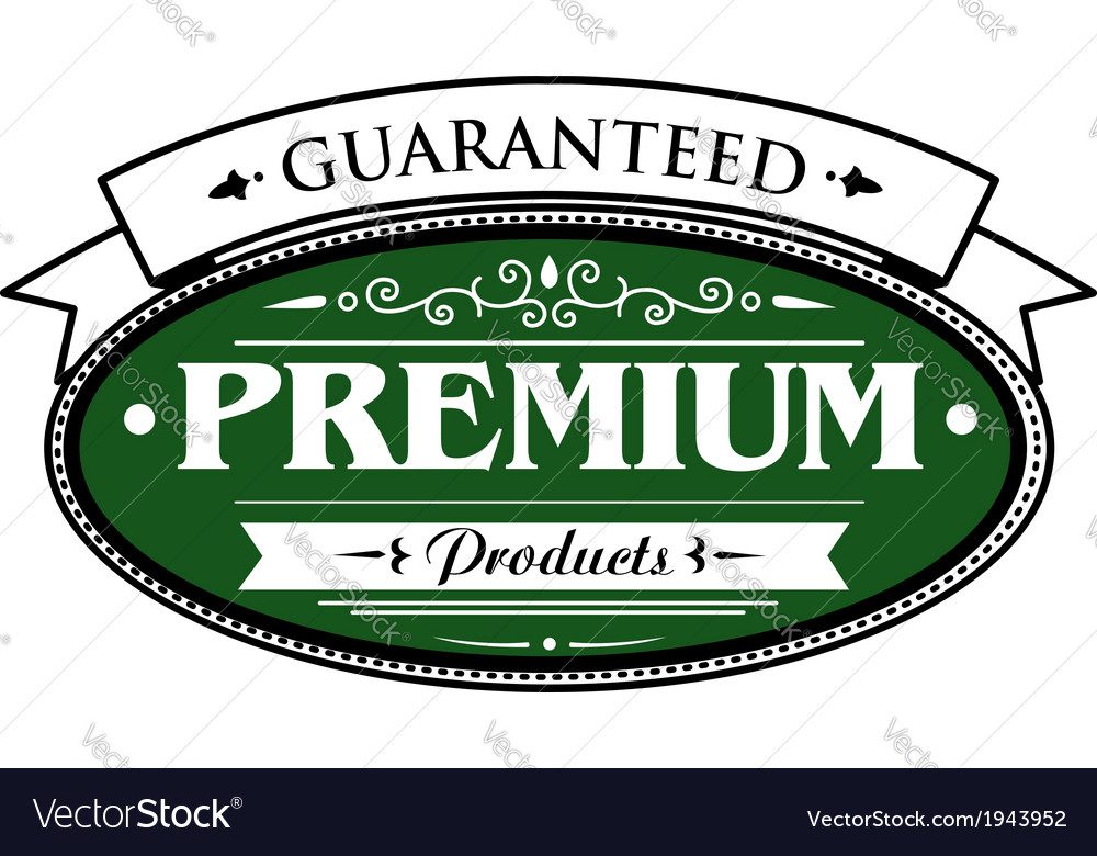 Premium guaranteed products label vector | Price: 1 Credit (USD $1)