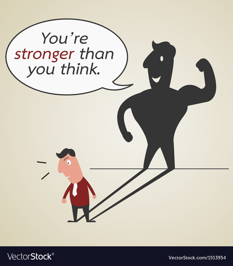 You are stronger than you think vector | Price: 1 Credit (USD $1)