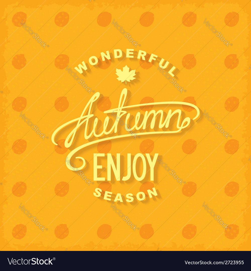 Enjoy autumn vector | Price: 1 Credit (USD $1)