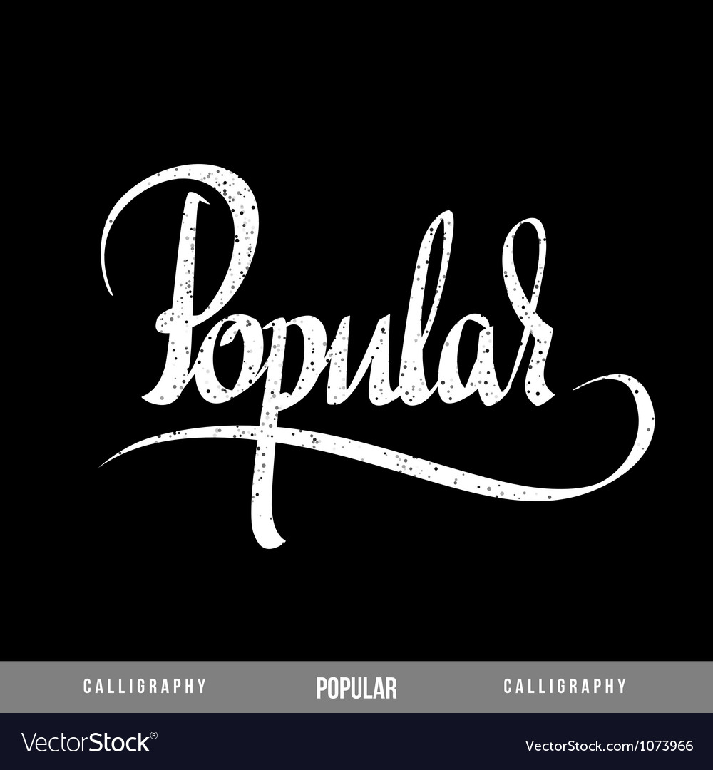 Popular lettering vector | Price: 1 Credit (USD $1)