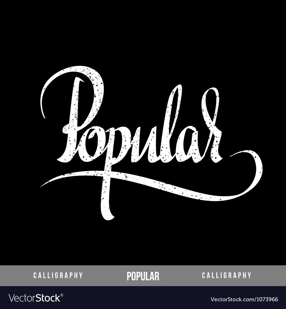 Popular lettering vector | Price: 1 Credit (USD $1)