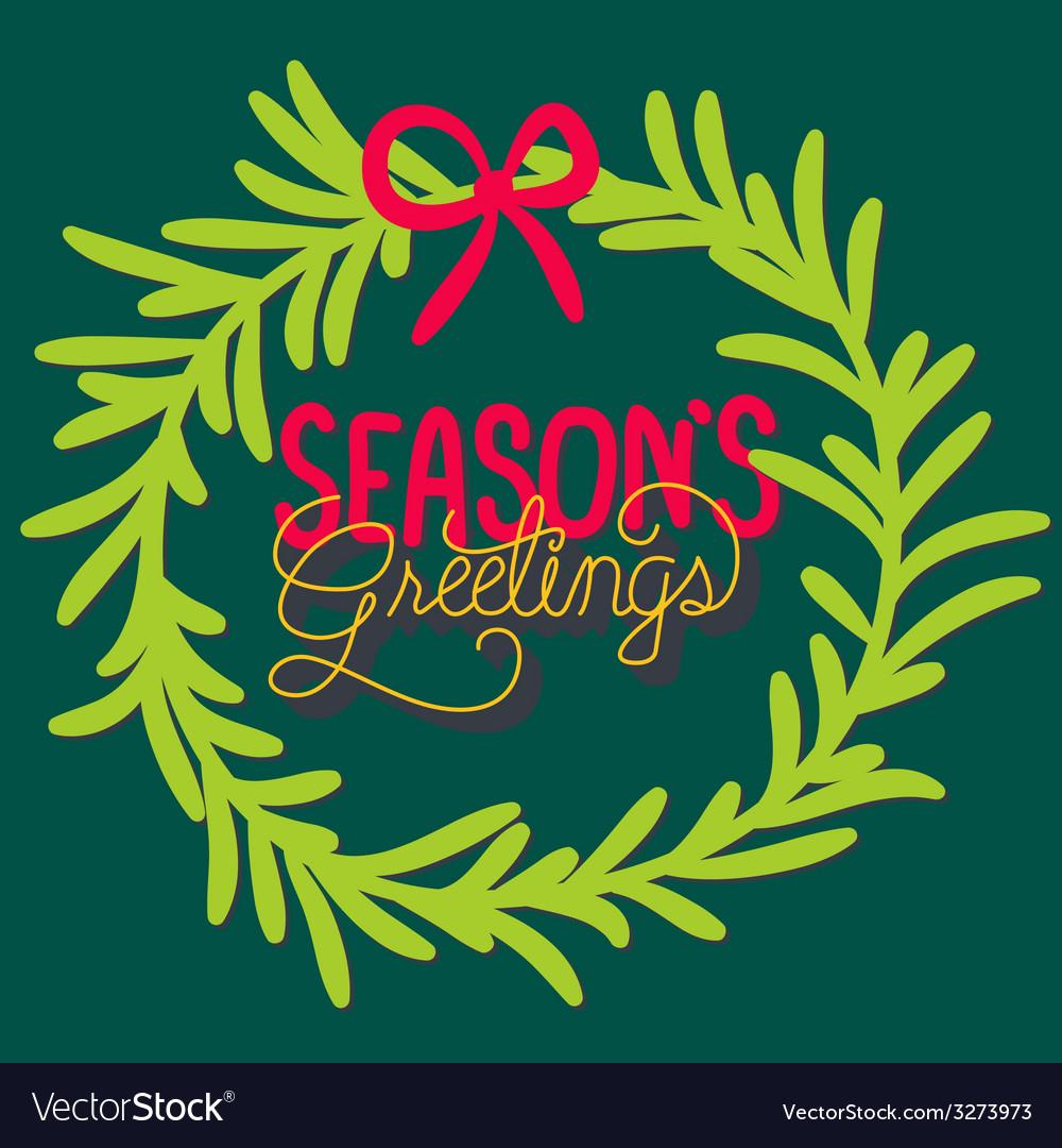 Seasons greetings vector | Price: 1 Credit (USD $1)