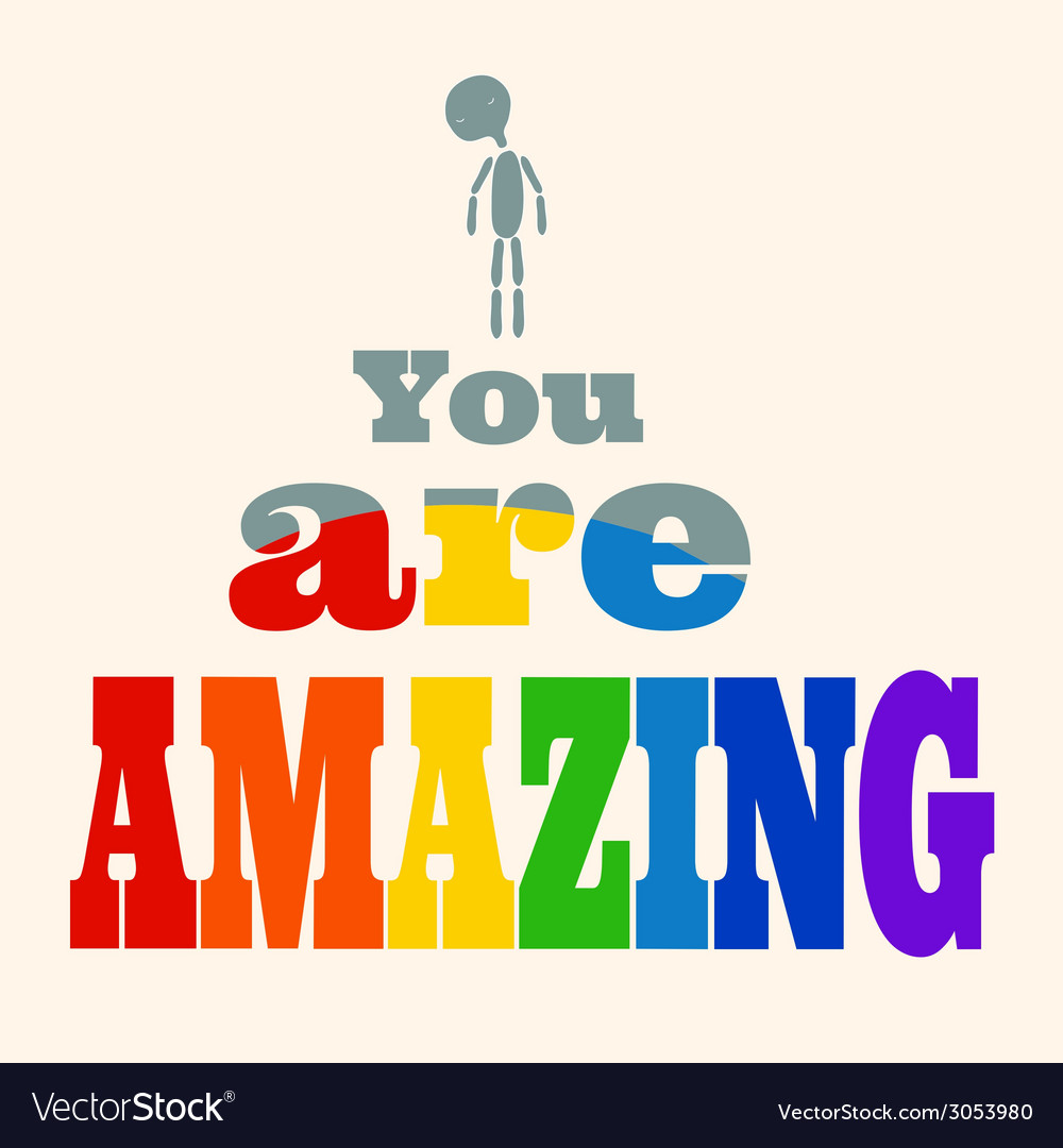 You are amazing vector | Price: 1 Credit (USD $1)