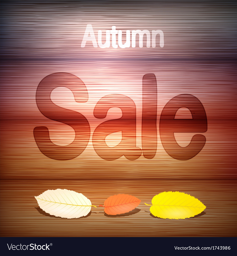 Autumn sale title on wood with leaves vector | Price: 1 Credit (USD $1)