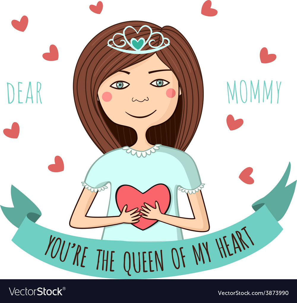 Greeting card to dear mom queen of heart vector   Price: 1 Credit (USD $1)