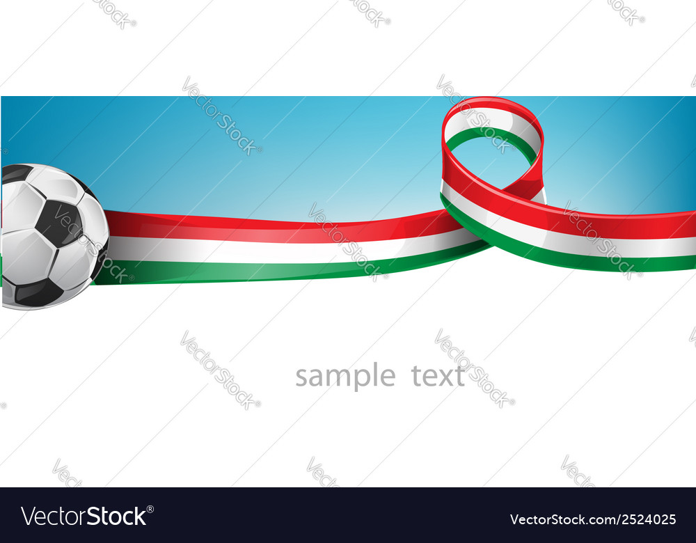 Italian and mexican flag set with soccer ball vector