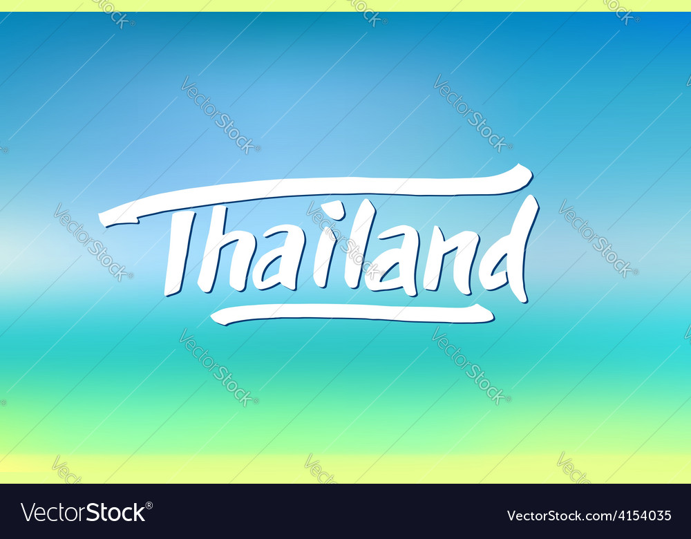 Thailand hand drawn lettering vector   Price: 1 Credit (USD $1)