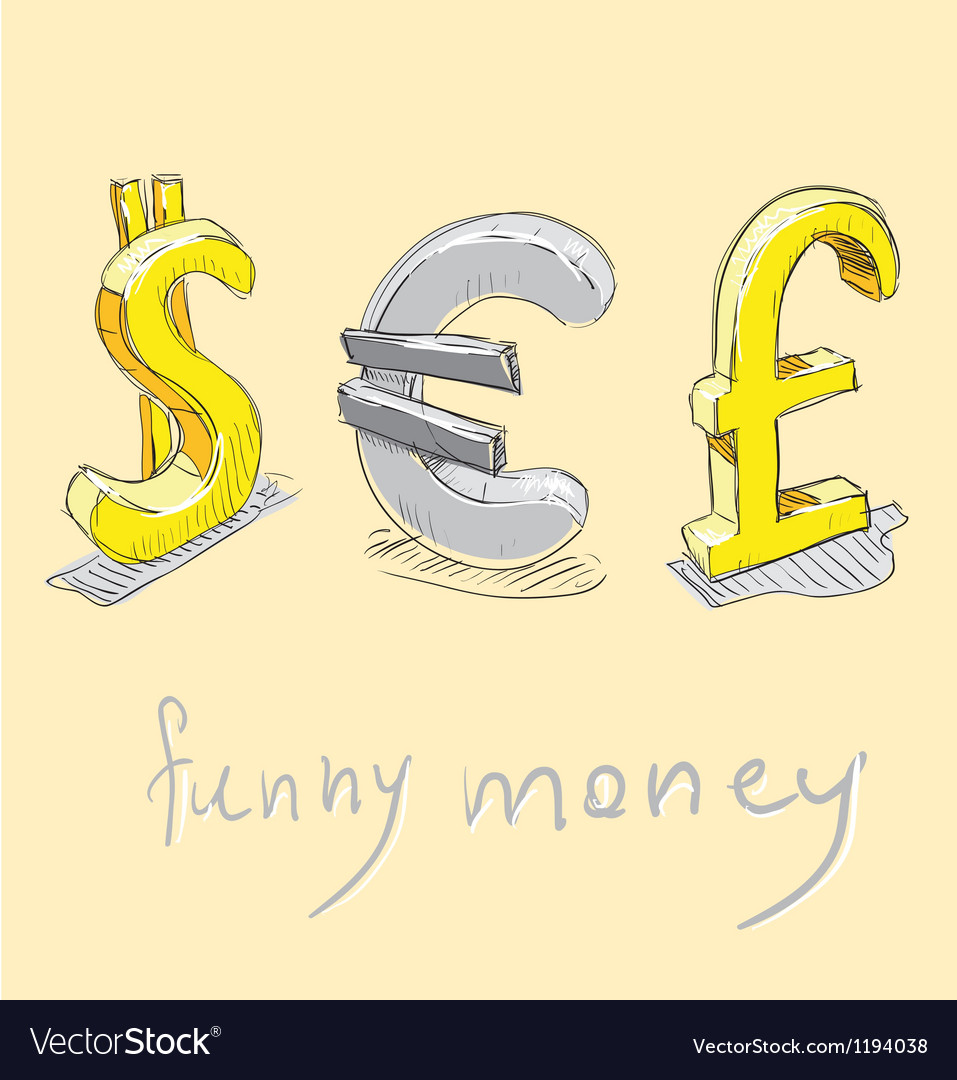 Dollar euro pound funny money signs vector | Price: 1 Credit (USD $1)