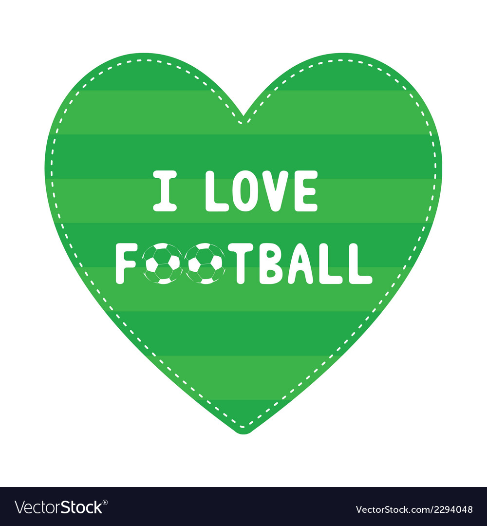 I love football8 vector | Price: 1 Credit (USD $1)