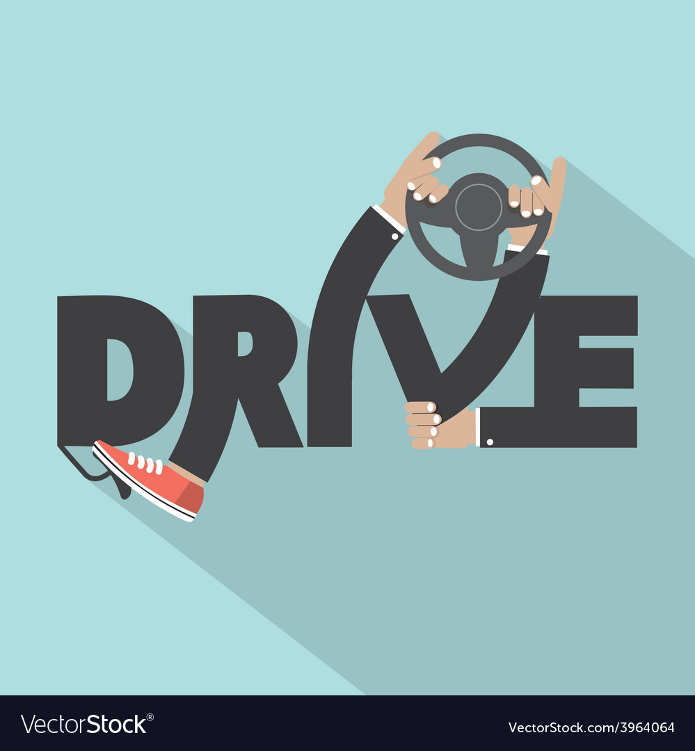 Drive with steering wheel in hand typography vector | Price: 1 Credit (USD $1)