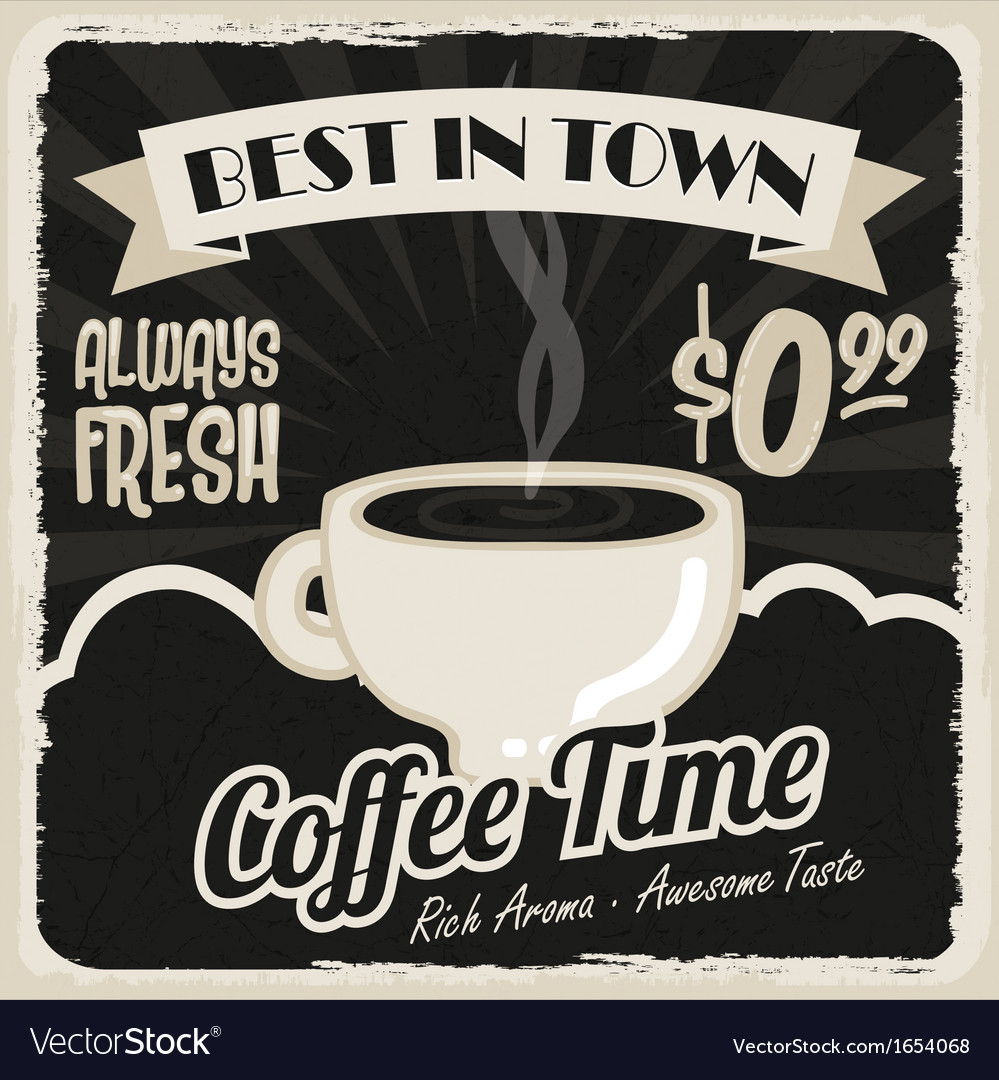 Old vintage coffee poster vector | Price: 1 Credit (USD $1)