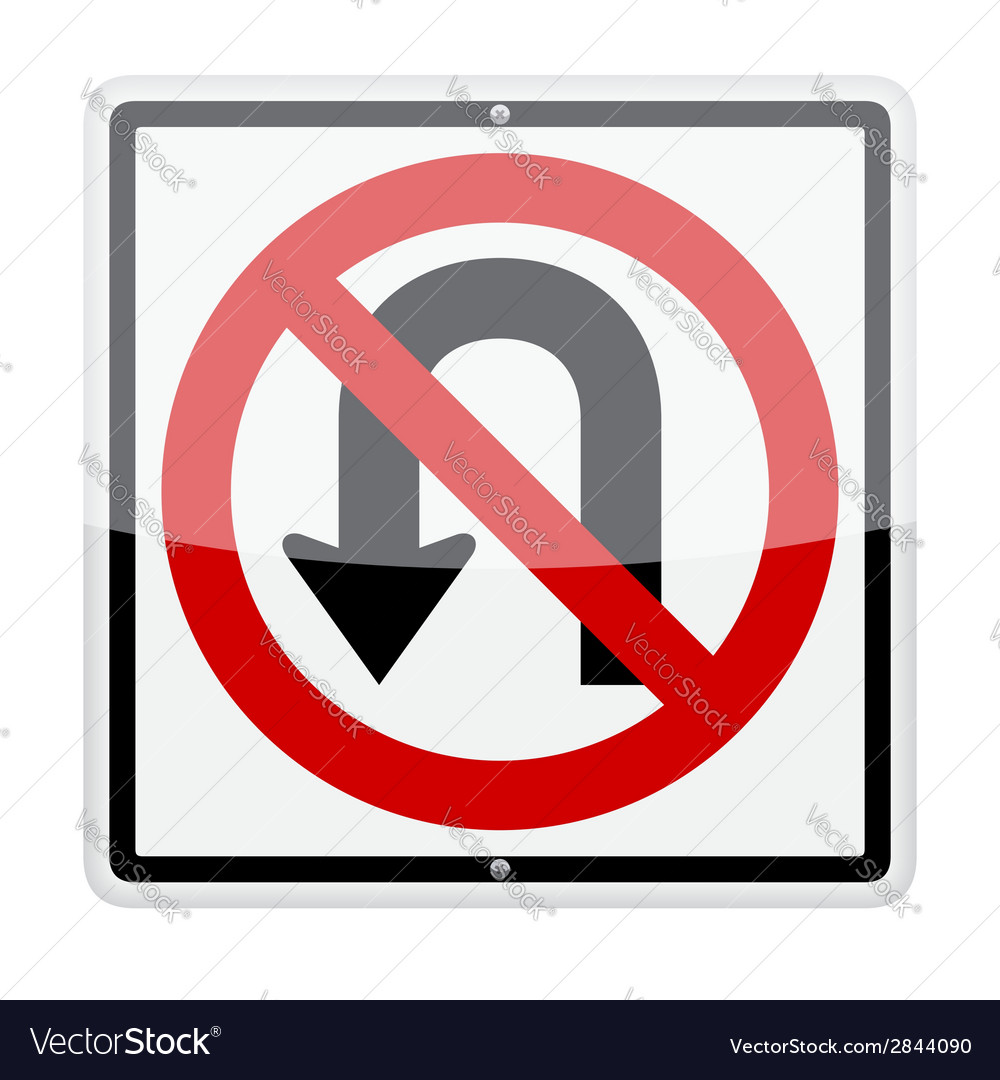 No u-turn sign vector | Price: 1 Credit (USD $1)