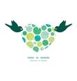 Abstract green circles birds holding heart vector