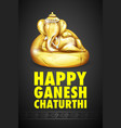 Lord ganesha made of gold for ganesh chaturthi vector