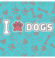 I love dogs background with animal footprints vector