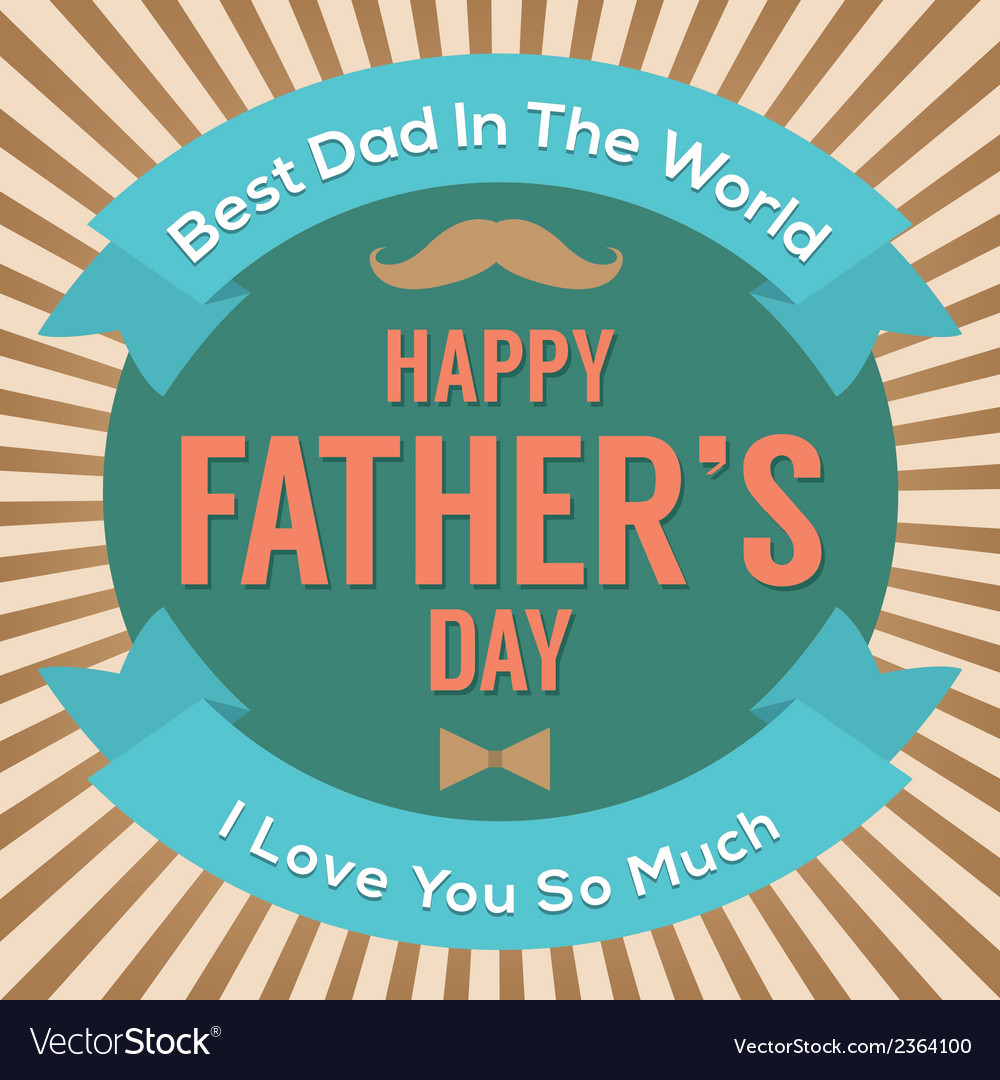Happy fathers day vector   Price: 1 Credit (USD $1)