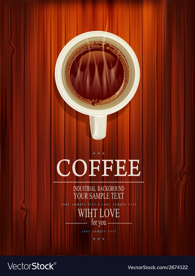 Cup of coffee on a wooden background vector | Price: 1 Credit (USD $1)