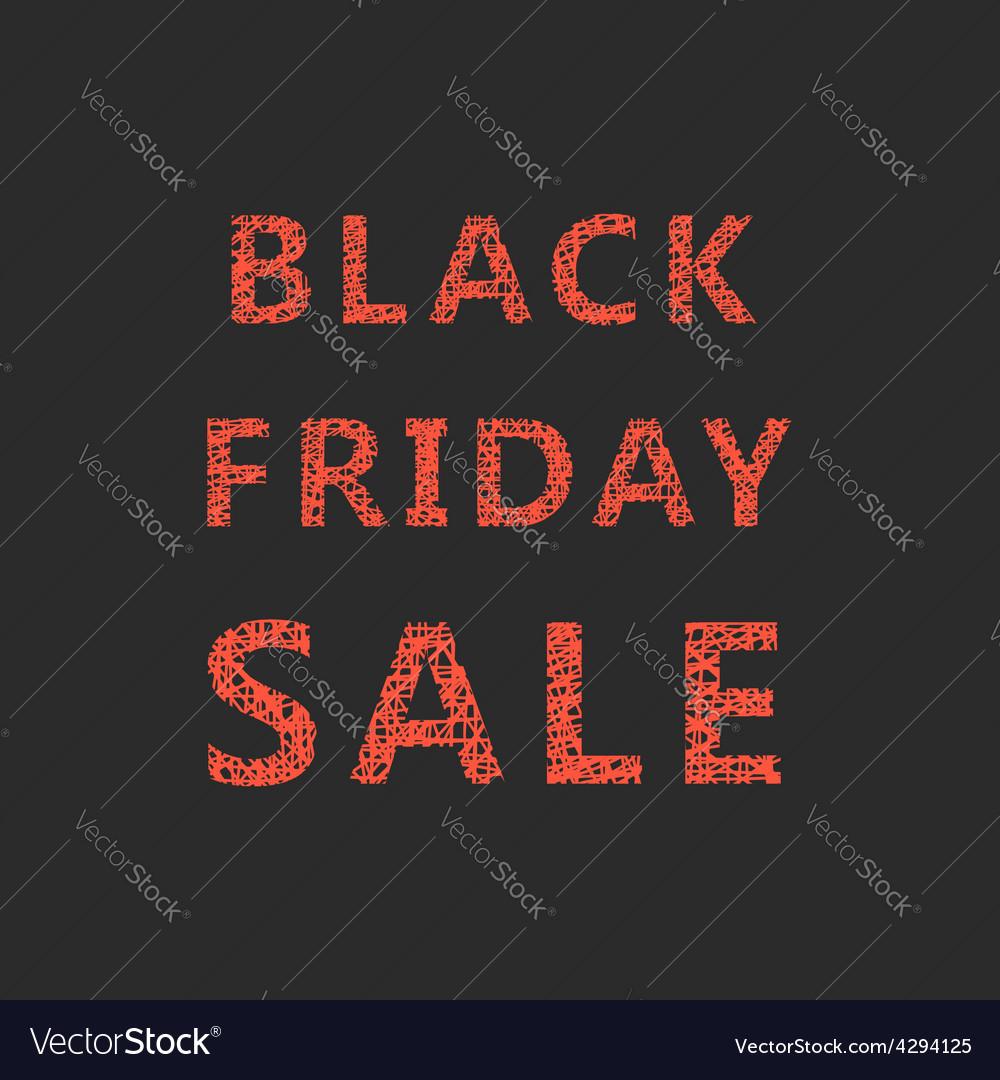 Lettering of sketch black friday sale vector | Price: 1 Credit (USD $1)