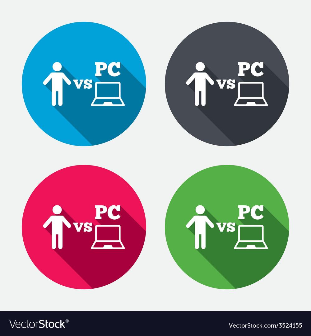 Player vs pc sign icon games symbol vector   Price: 1 Credit (USD $1)