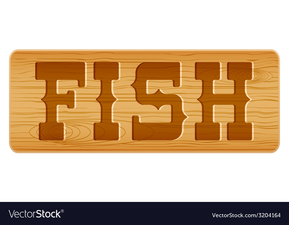 Nameplate of wood for menu with word fish vector | Price: 1 Credit (USD $1)